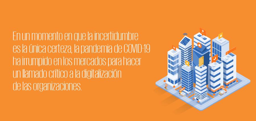 frase_resaltada_900px-aceleracion-digital-de-las-organizaciones-en-la-nueva-realidad
