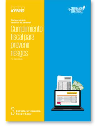 Portada de: outsourcing de servicios de personal. cumplimiento fiscal para prevenir riesgos. estudio KPMG - Delineando Estrategias